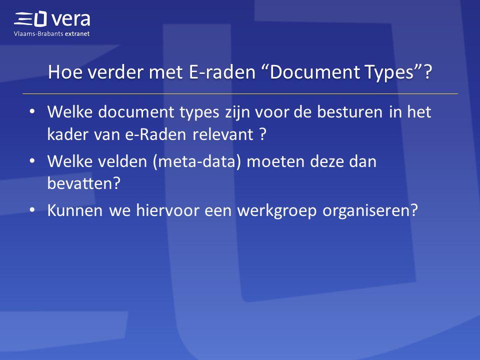 Hoe verder met E-raden Document Types .