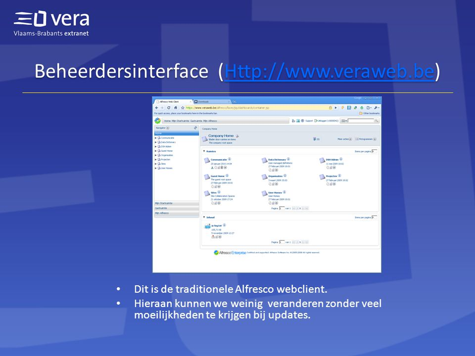 Beheerdersinterface (Http://www.veraweb.be)Http://www.veraweb.be Beheerdersinterface (Http://www.veraweb.be)Http://www.veraweb.be • Dit is de traditio