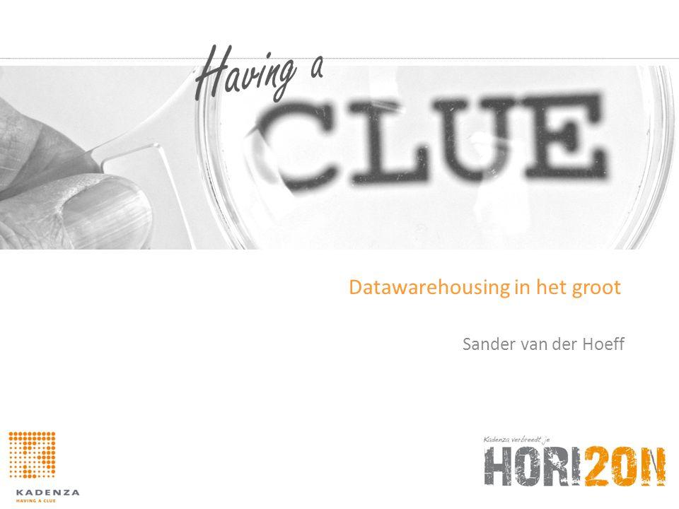 Even voorstellen • Sander van der Hoeff • Sinds 1990 in de IT • Met microsoft datawarehouses gedaan bij diverse klanten sinds 2001 • Bij Kadenza sinds 2007 • Hardloper