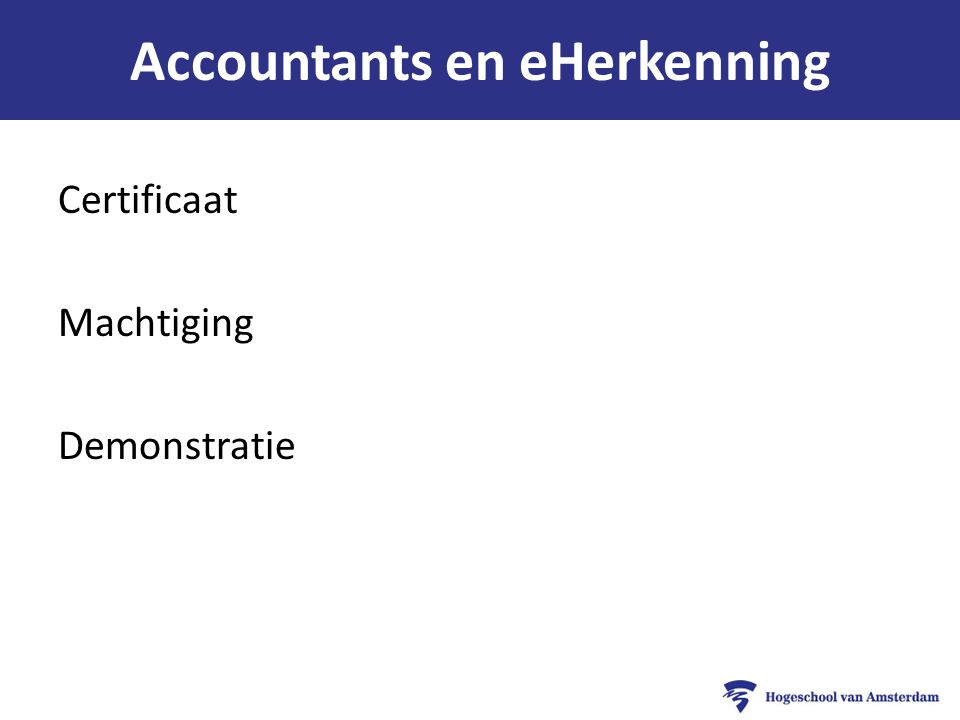 Accountants en eHerkenning Certificaat Machtiging Demonstratie