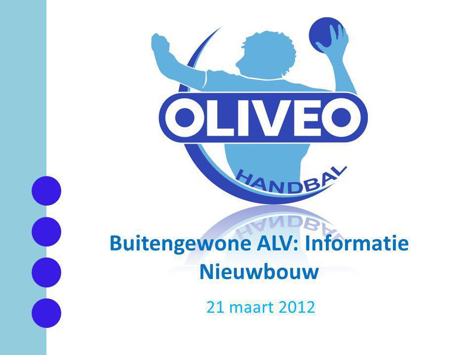 21 maart 2012 Buitengewone ALV: Informatie Nieuwbouw