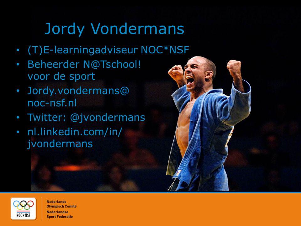 Jordy Vondermans • (T)E-learningadviseur NOC*NSF • Beheerder N@Tschool! voor de sport • Jordy.vondermans@ noc-nsf.nl • Twitter: @jvondermans • nl.link
