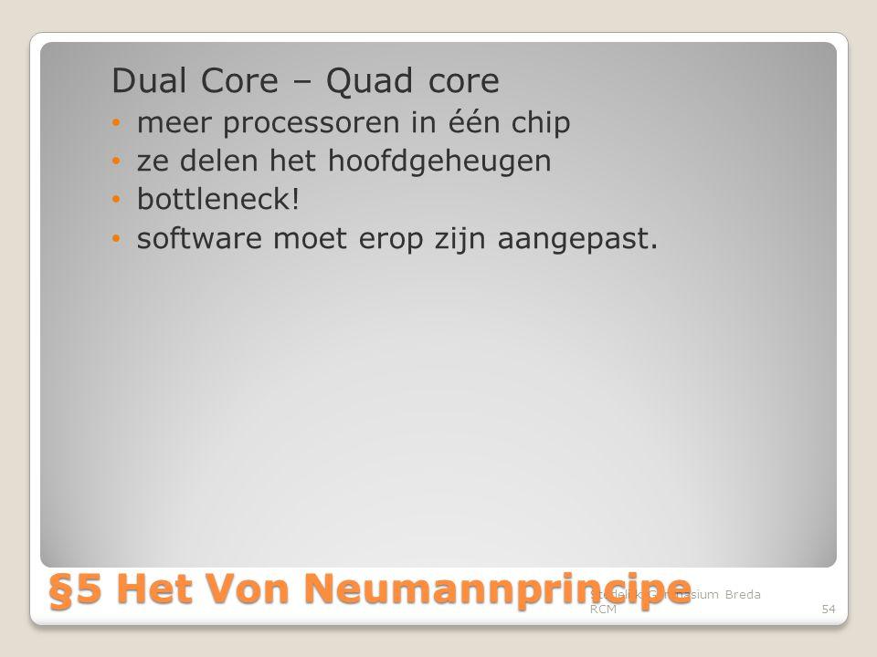 Dual Core – Quad core • meer processoren in één chip • ze delen het hoofdgeheugen • bottleneck! • software moet erop zijn aangepast. Stedelijk Gymnasi