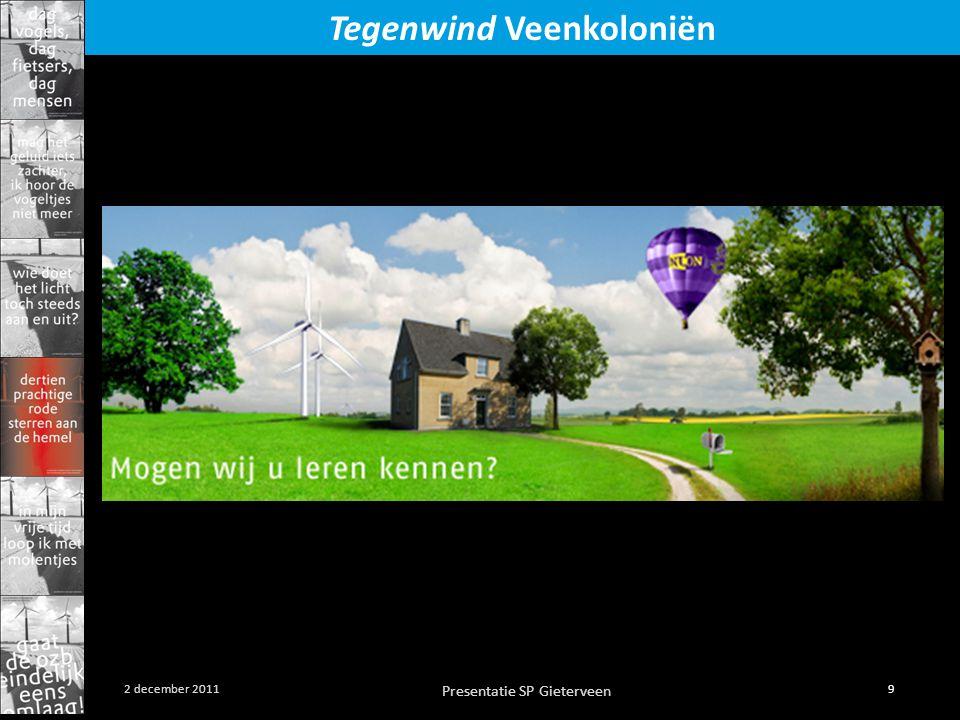 Presentatie SP Gieterveen 9 2 december 2011 Tegenwind Veenkoloniën