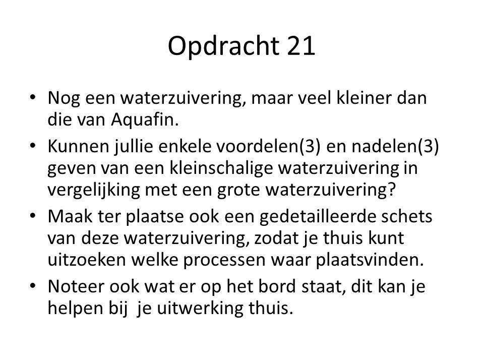 Opdracht 21 • Nog een waterzuivering, maar veel kleiner dan die van Aquafin.