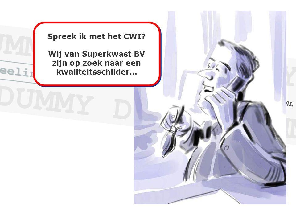 Spreek ik met het CWI.