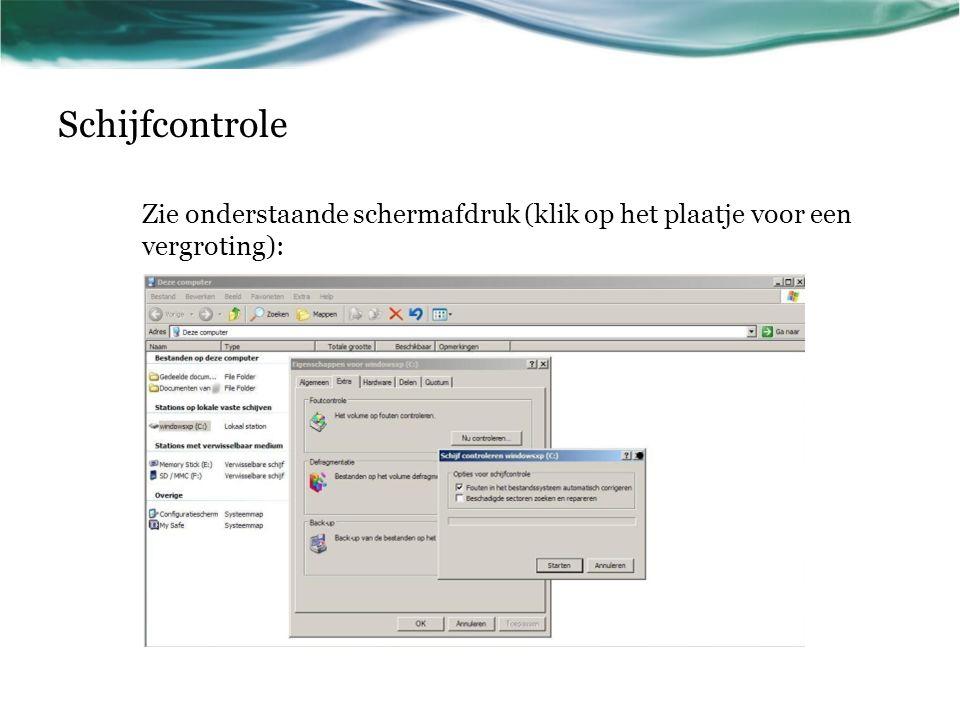 Schijfcontrole Zie onderstaande schermafdruk (klik op het plaatje voor een vergroting):