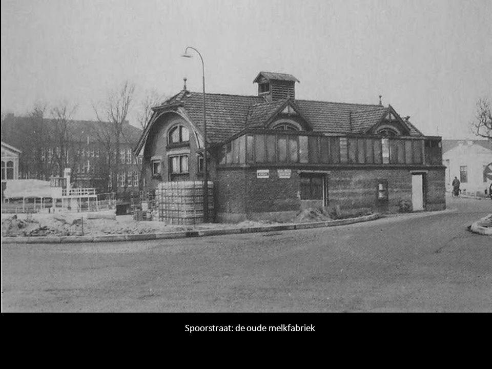 Spoorstraat: de oude melkfabriek
