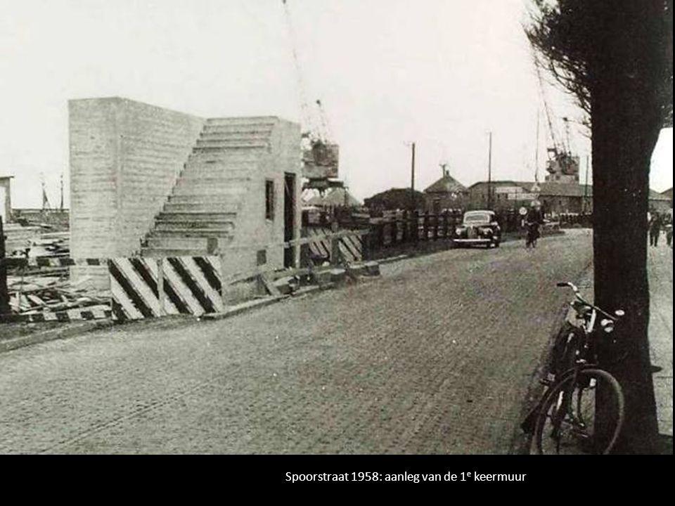 Spoorstraat 1958: aanleg van de 1 e keermuur