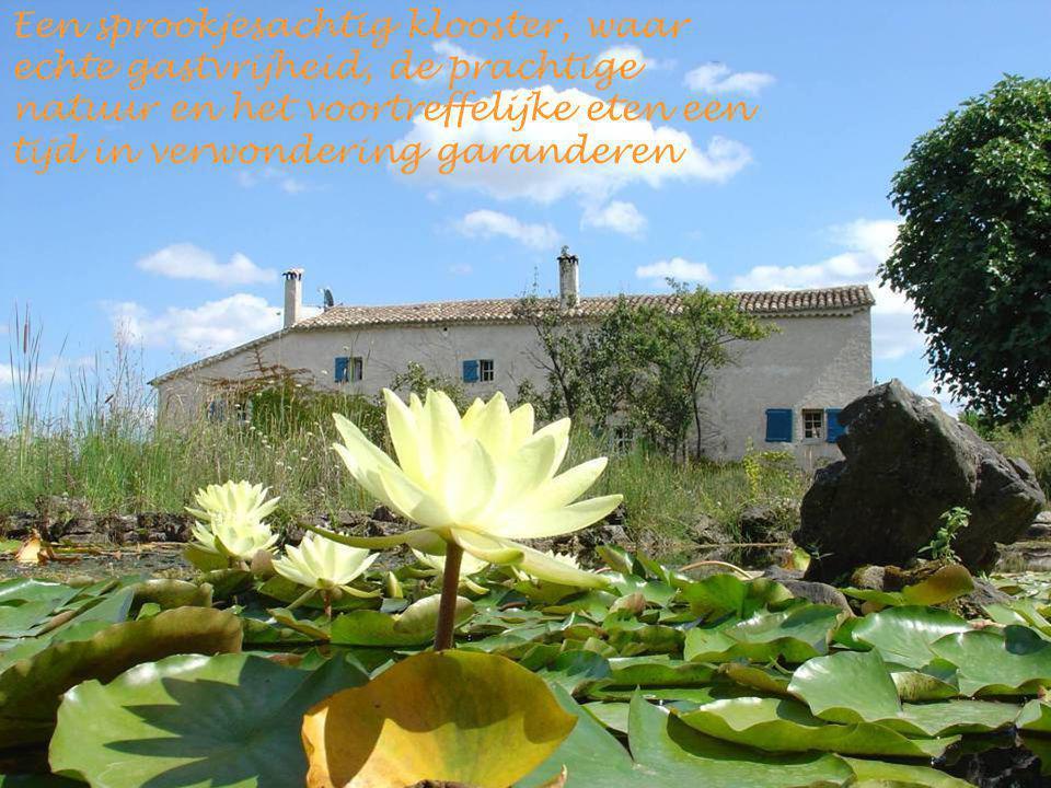 Een sprookjesachtig klooster, waar echte gastvrijheid, de prachtige natuur en het voortreffelijke eten een tijd in verwondering garanderen