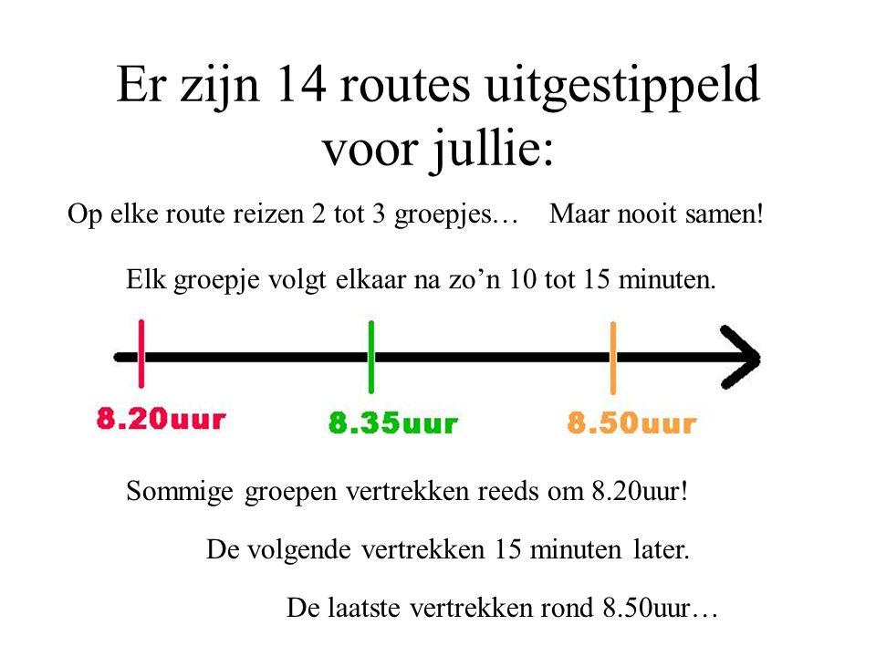 Er zijn 14 routes uitgestippeld voor jullie: Op elke route reizen 2 tot 3 groepjes…Maar nooit samen! Elk groepje volgt elkaar na zo'n 10 tot 15 minute