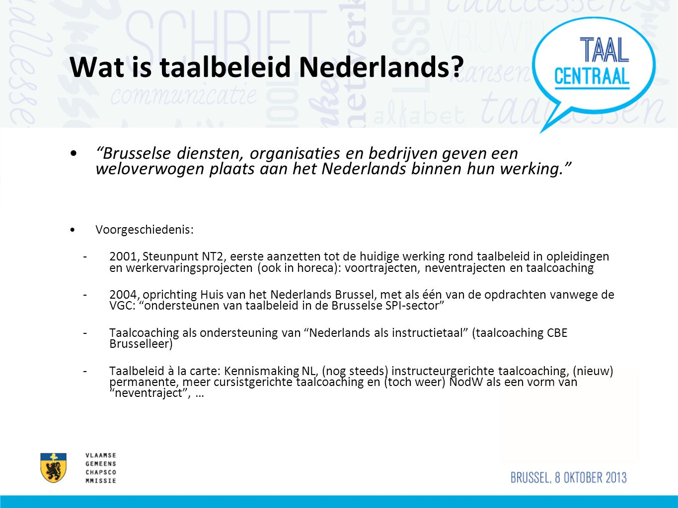 Wat is taalbeleid Nederlands.