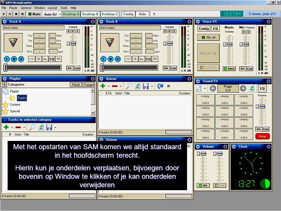 Met het opstarten van SAM komen we altijd standaard in het hoofdscherm terecht. Hierin kun je onderdelen verplaatsen, bijvoegen door bovenin op Window