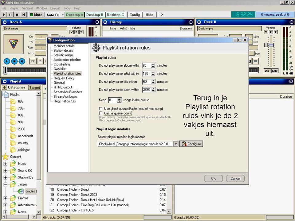 Terug in je Playlist rotation rules vink je de 2 vakjes hiernaast uit.