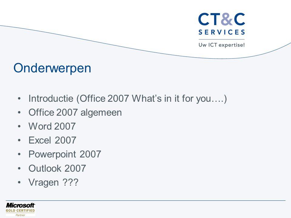 Office algemeen •Dubbelklikken Office Button •Knop toevoegen aan Quick Access Toolbar •Document eigenschappen •Gevoelige informatie uit document verwijderen •Encryptie / decryptie van document