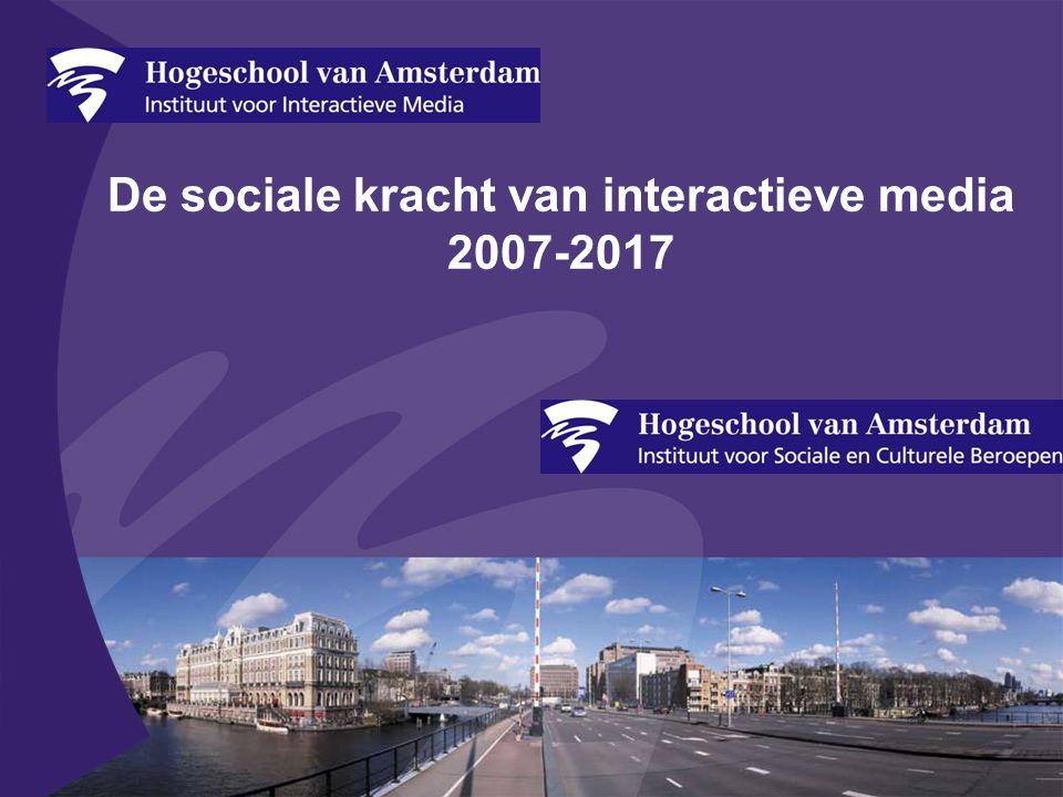 De sociale kracht van interactieve media 2007-2017