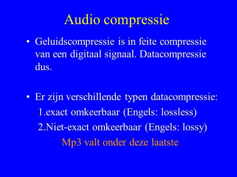 Audio compressie •Geluidscompressie is in feite compressie van een digitaal signaal.