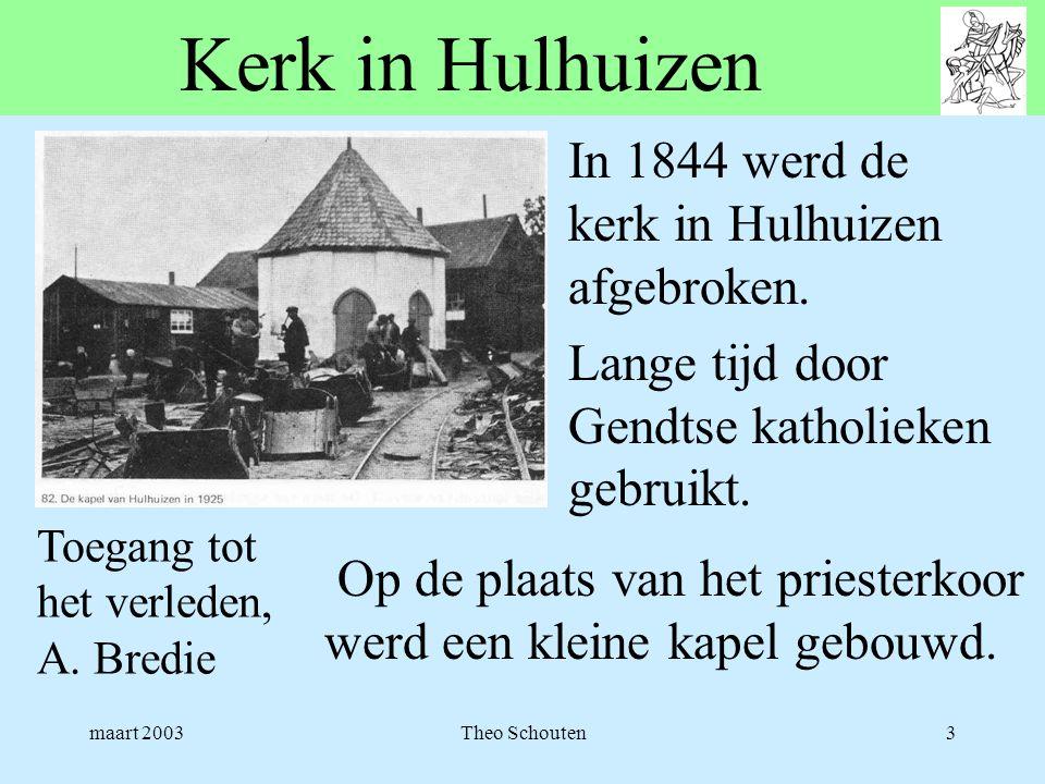 maart 2003Theo Schouten3 Kerk in Hulhuizen Toegang tot het verleden, A. Bredie In 1844 werd de kerk in Hulhuizen afgebroken. Lange tijd door Gendtse k