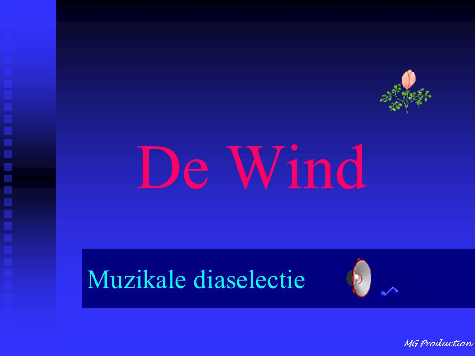 MG Production De Wind Muzikale diaselectie