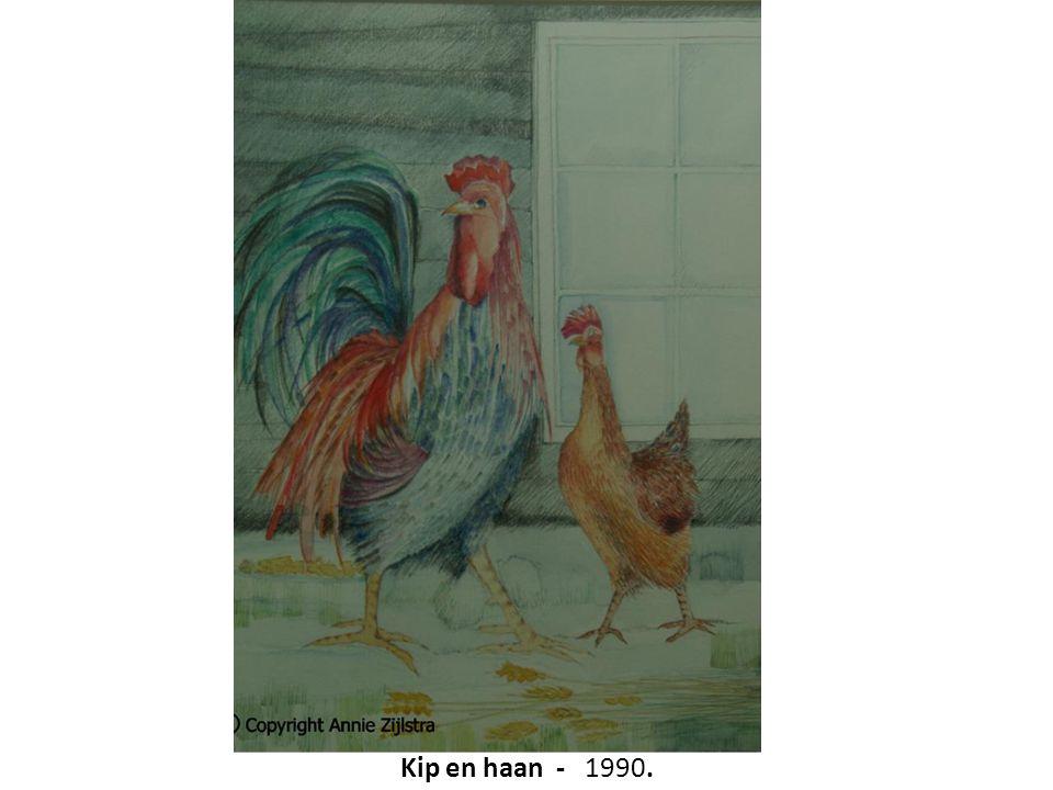 Kip en haan - 1990.