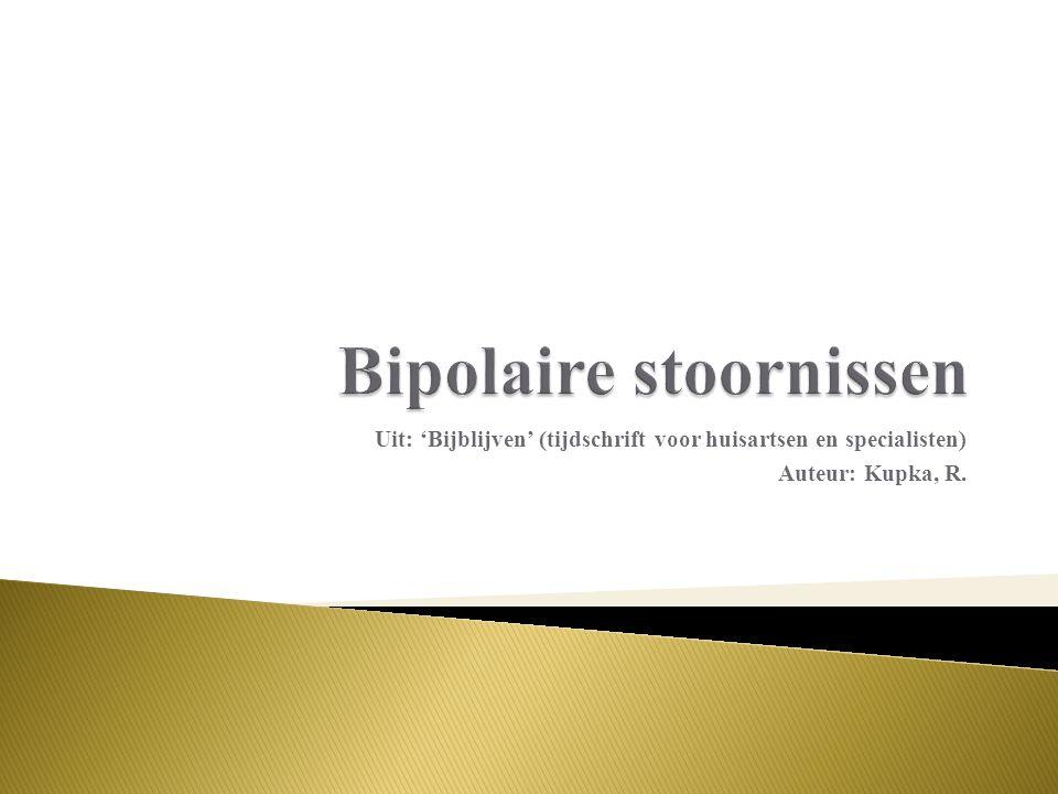 Uit: 'Bijblijven' (tijdschrift voor huisartsen en specialisten) Auteur: Kupka, R.