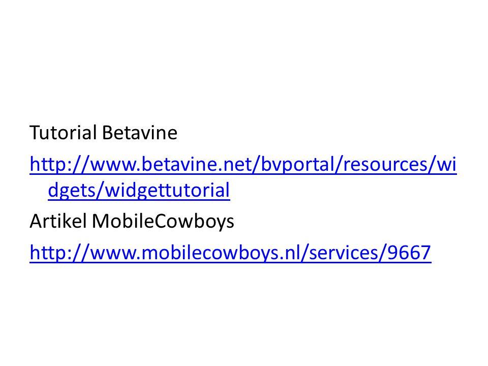 Tutorial Betavine http://www.betavine.net/bvportal/resources/wi dgets/widgettutorial Artikel MobileCowboys http://www.mobilecowboys.nl/services/9667