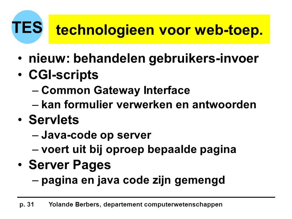 p. 31Yolande Berbers, departement computerwetenschappen TES technologieen voor web-toep.