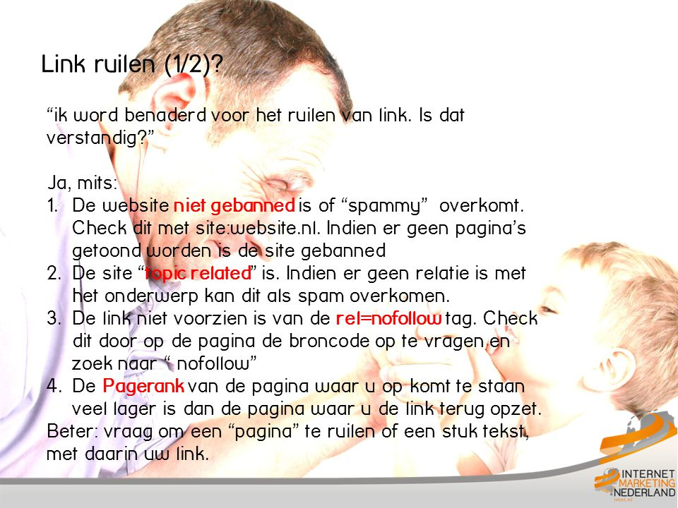 Link ruilen (1/2). ik word benaderd voor het ruilen van link.