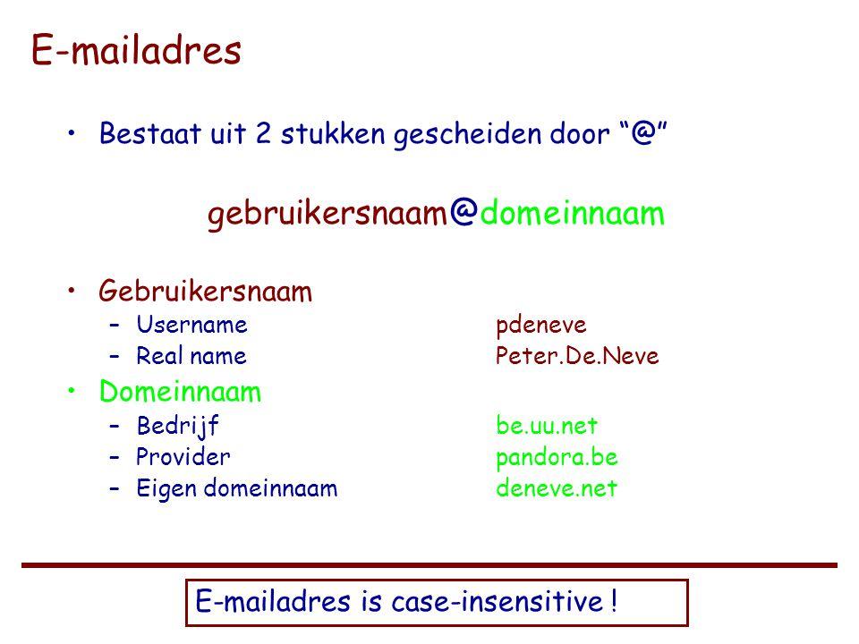 Universiteit Gent – Recht en Informatica / 2003 - 2004 E-mailadres •Bestaat uit 2 stukken gescheiden door @ gebruikersnaam@domeinnaam •Gebruikersnaam –Usernamepdeneve –Real namePeter.De.Neve •Domeinnaam –Bedrijfbe.uu.net –Providerpandora.be –Eigen domeinnaamdeneve.net E-mailadres is case-insensitive !