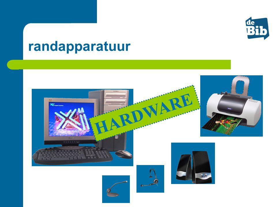 randapparatuur HARDWARE
