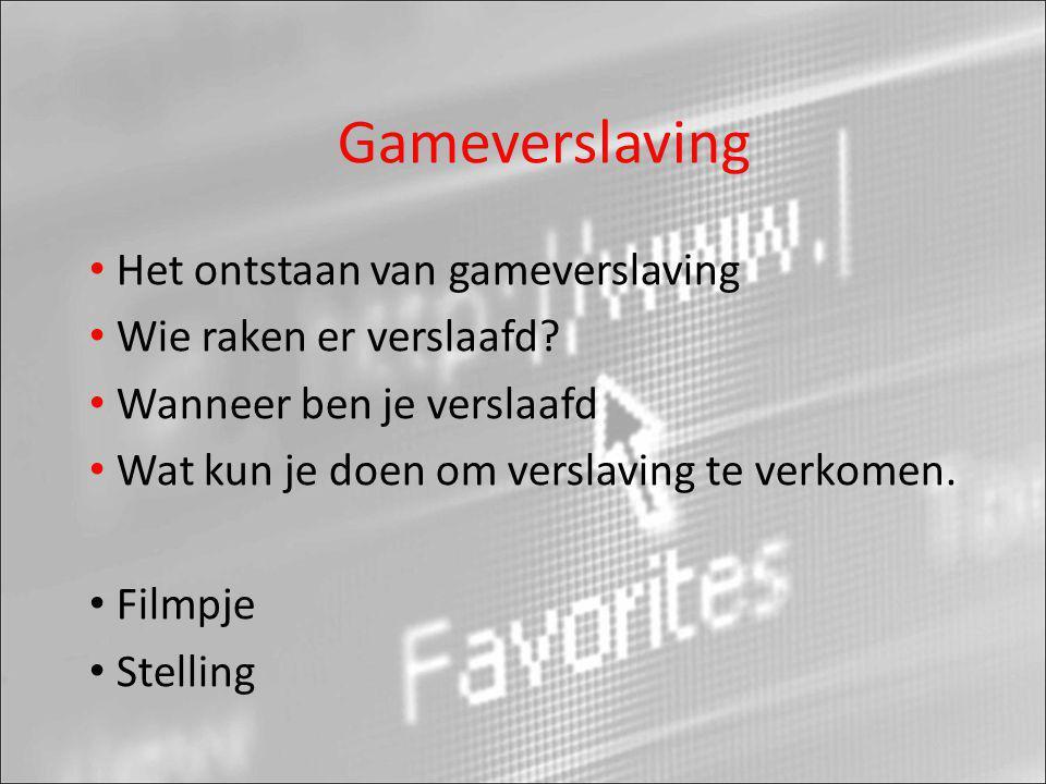 Gameverslaving • Het ontstaan van gameverslaving • Wie raken er verslaafd? • Wanneer ben je verslaafd • Wat kun je doen om verslaving te verkomen. • F