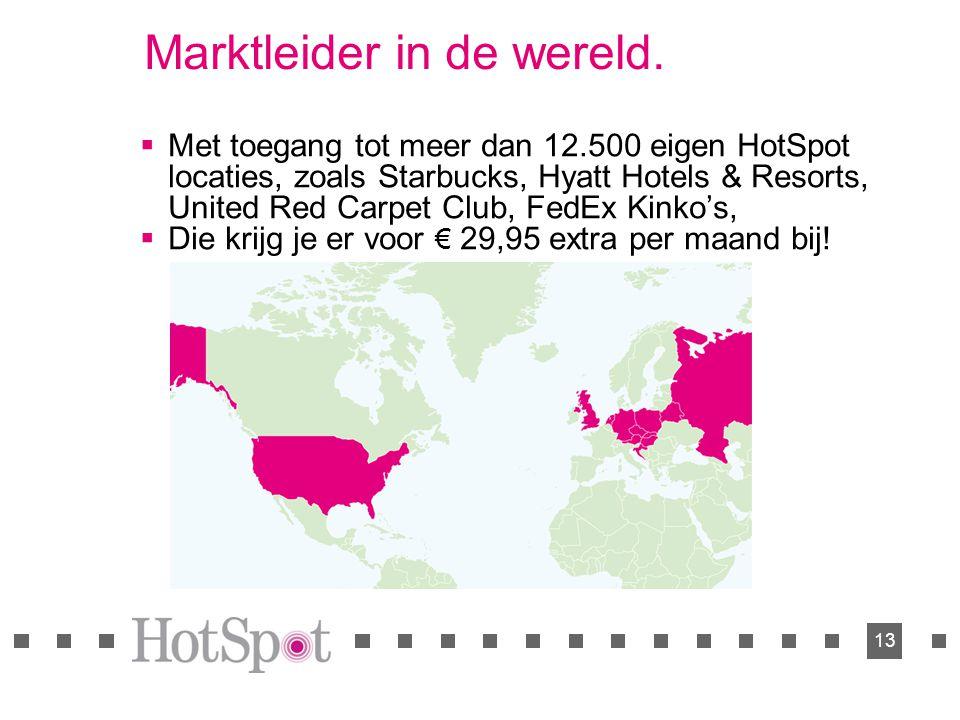 13 Marktleider in de wereld.  Met toegang tot meer dan 12.500 eigen HotSpot locaties, zoals Starbucks, Hyatt Hotels & Resorts, United Red Carpet Club