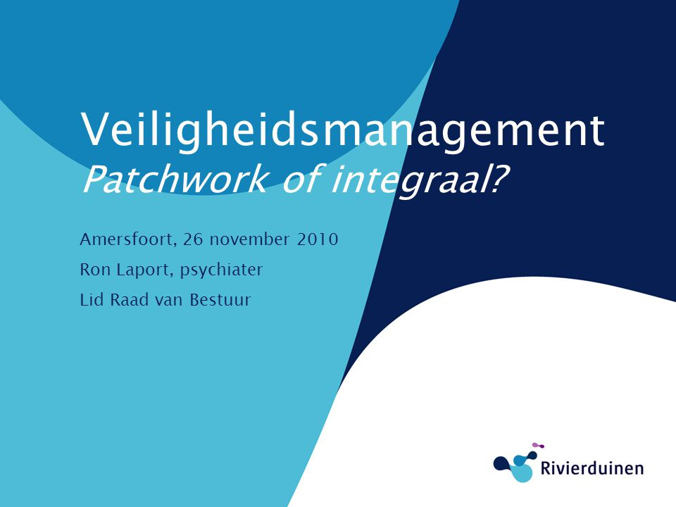 Veiligheidsmanagement Patchwork of integraal.