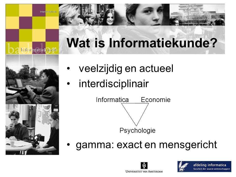Conclusie •Informatiekunde vraagt om kennis vanuit een verscheidenheid aan vakgebieden •Vergt een brede belangstelling en intellectuele nieuwsgierigheid •Daagt uit tot het verbeteren van de verhouding tussen mens en technologie