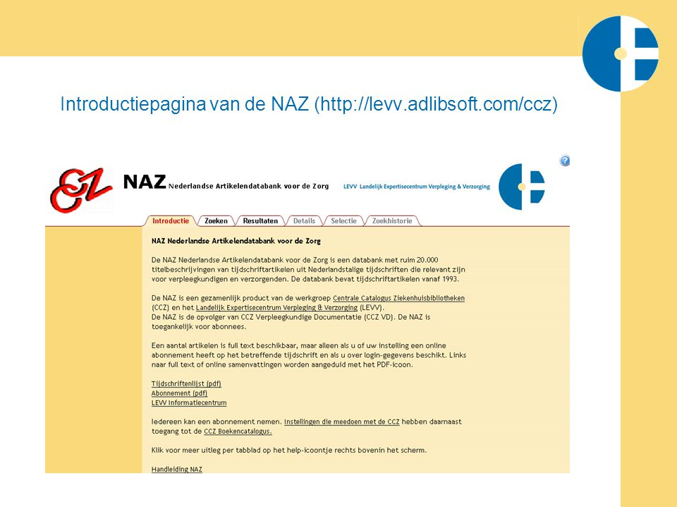 Introductiepagina van de NAZ (http://levv.adlibsoft.com/ccz)