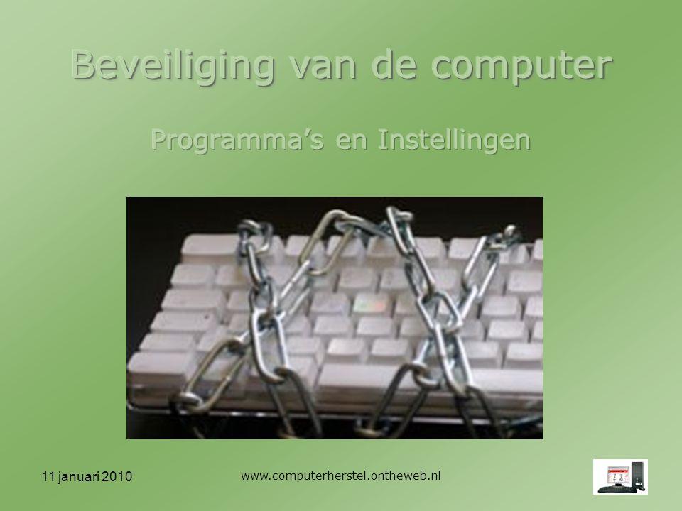 11 januari 2010 www.computerherstel.ontheweb.nl