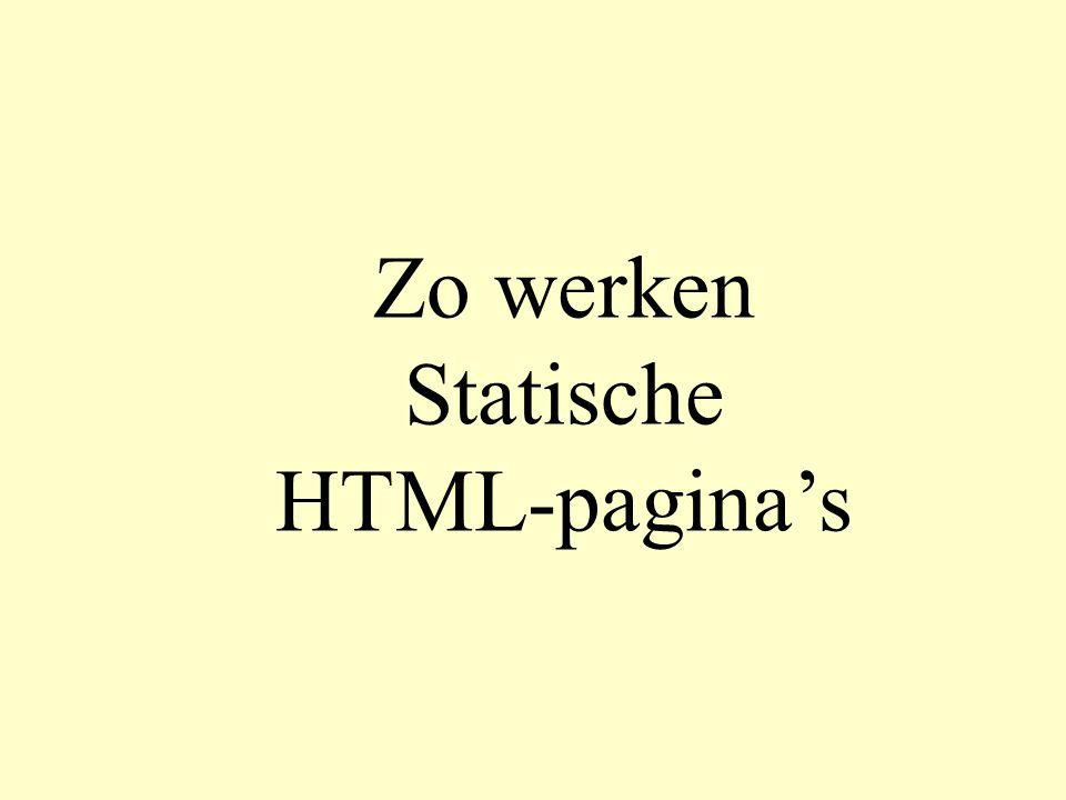 pagina2.htm Pagina met formulier Hier is de HTML-code van het formulier dat we gebruiken.