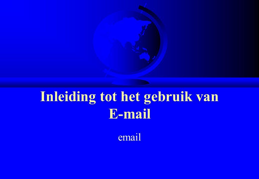 Inleiding tot het gebruik van E-mail email