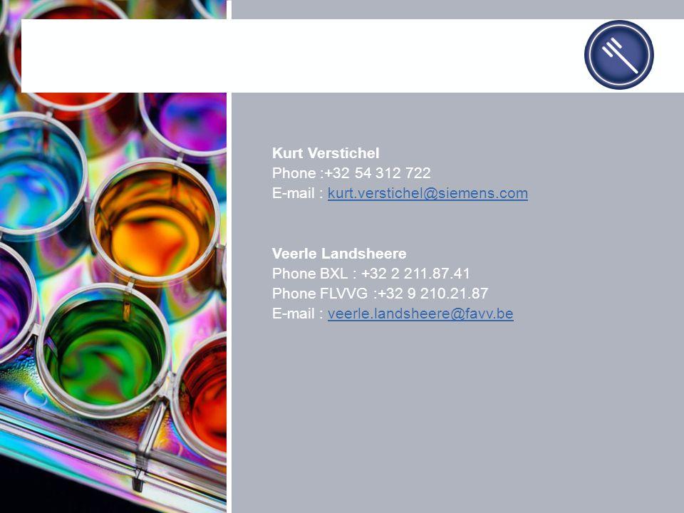 Kurt Verstichel Phone :+32 54 312 722 E-mail : kurt.verstichel@siemens.comkurt.verstichel@siemens.com Veerle Landsheere Phone BXL : +32 2 211.87.41 Ph