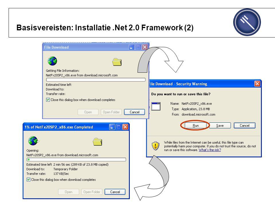Basisvereisten: Installatie.Net 2.0 Framework (2)