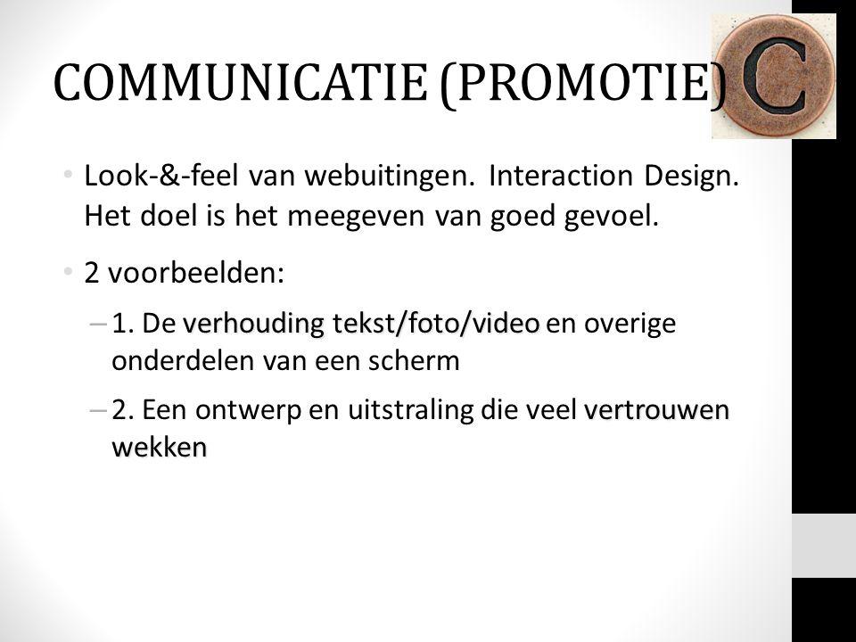 Look-&-feel van webuitingen. Interaction Design. Het doel is het meegeven van goed gevoel. 2 voorbeelden: verhouding tekst/foto/video – 1. De verhoudi