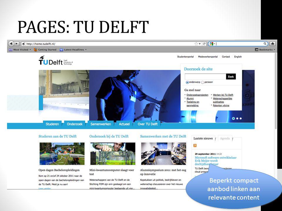 Beperkt compact aanbod linken aan relevante content PAGES: TU DELFT