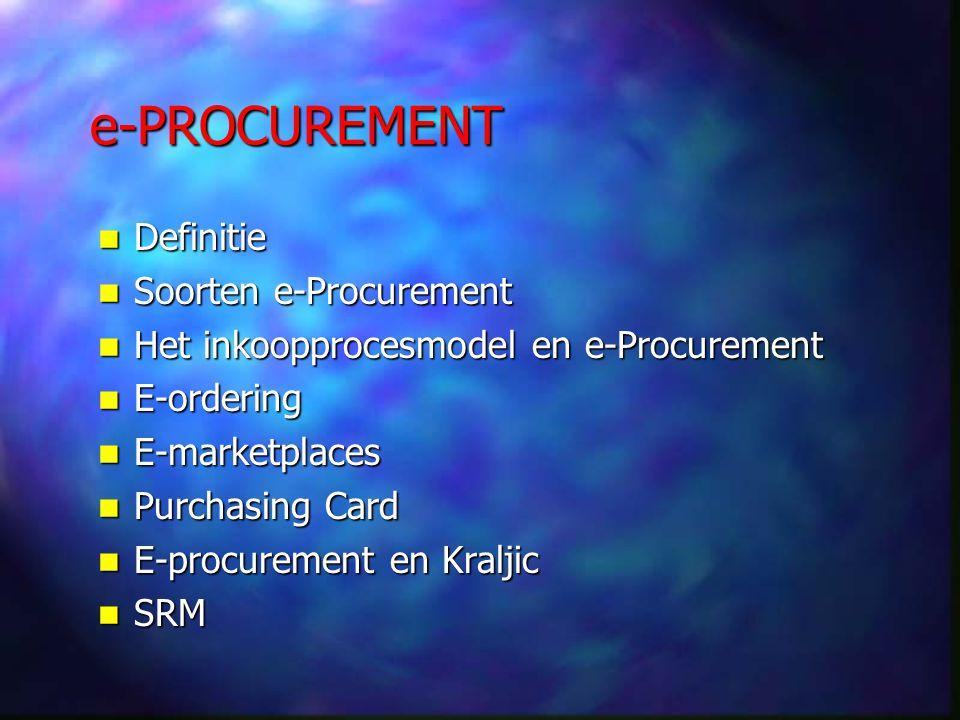 Definitie e-Procurement is het afhandelen van de fasen van het inkoopproces met behulp van internettechnologie e-Procurement is het afhandelen van de fasen van het inkoopproces met behulp van internettechnologie met als doel kostenreducties te genereren en het inkoopproces te stroomlijnen met als doel kostenreducties te genereren en het inkoopproces te stroomlijnen
