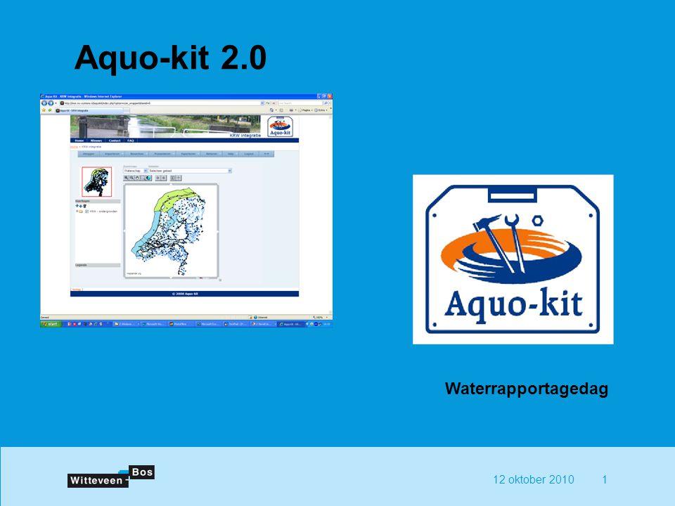 12 oktober 20102 Aquo-kit 1.x Geharmoniseerde gereedschapskist voor ondersteuning bij het opstellen van watersysteemrapportages Waterinstrumentariumdag, 2005 Ondersteuning KRW door Aquo-kit, 2007 Toegepast ter ondersteuning bij opstellen Stroomgebiedsbeheersplannen 2009: Aquo-kit 1.1 (2008) Aquo-kit 1.2 (2009)