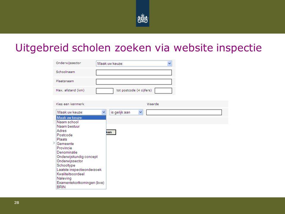 28 Uitgebreid scholen zoeken via website inspectie