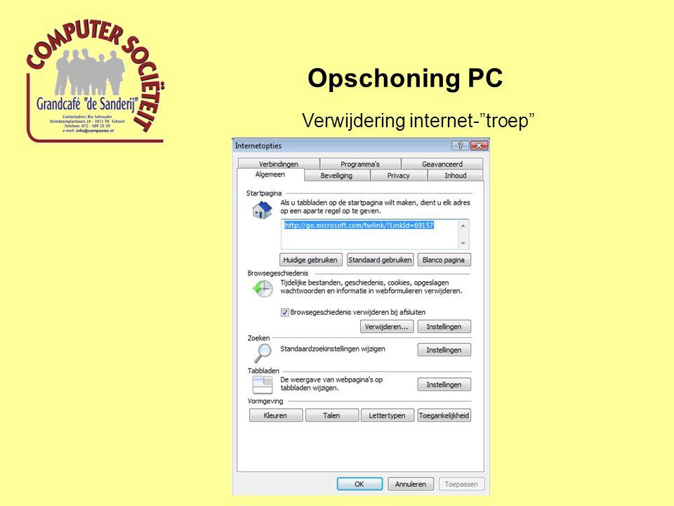 "Opschoning PC Verwijdering internet-""troep"""