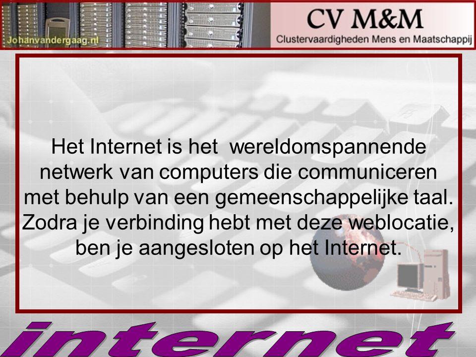 Het Internet is het wereldomspannende netwerk van computers die communiceren met behulp van een gemeenschappelijke taal. Zodra je verbinding hebt met