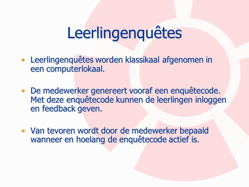 Leerlingenquêtes Leerlingenquêtes worden klassikaal afgenomen in een computerlokaal.Leerlingenquêtes worden klassikaal afgenomen in een computerlokaal
