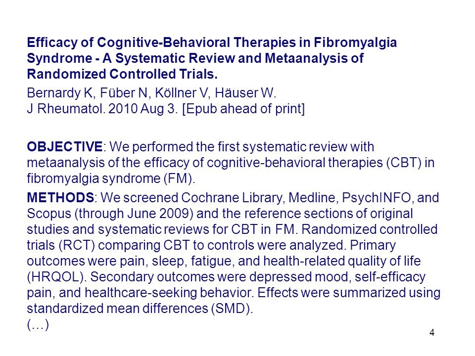 4 Efficacy of Cognitive-Behavioral Therapies in Fibromyalgia Syndrome - A Systematic Review and Metaanalysis of Randomized Controlled Trials. Bernardy