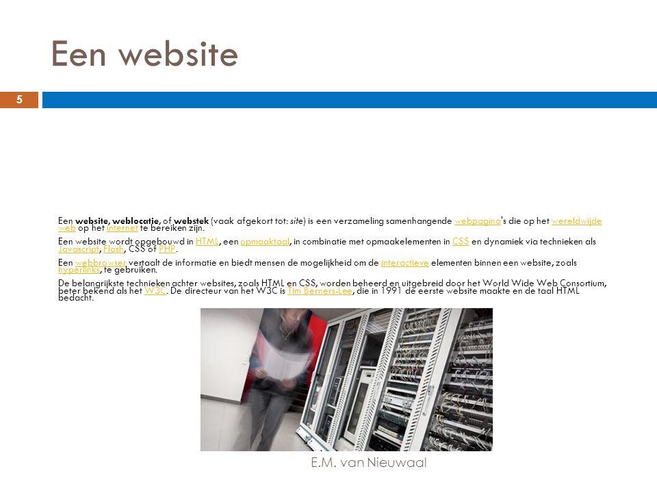 Een website Een website, weblocatie, of webstek (vaak afgekort tot: site) is een verzameling samenhangende webpagina's die op het wereldwijde web op h